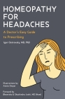 Homeopathy for Headaches: A Doctor's Easy Guide to Prescribing Cover Image