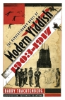 The Revolutionary Roots of Modern Yiddish, 1903-1917 Cover Image
