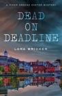 Dead on Deadline: A Piper Greene Exeter Mystery Cover Image