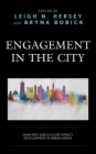 Engagement in the City: How Arts and Culture Impact Development in Urban Areas Cover Image