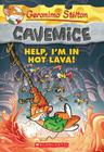 Geronimo Stilton Cavemice #3: Help, I'm in Hot Lava! Cover Image
