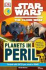 DK Readers L4: Star Wars: The Clone Wars: Planets in Peril: Republic or Separatists Whose Side Are You On? (DK Readers Level 4) Cover Image