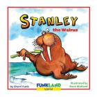 Stanley the Walrus: A Funny, Educational Children's Book Cover Image