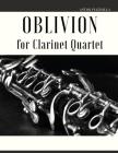 Oblivion: Arrangement for Clarinet Quartet Cover Image