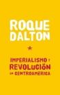 Imperialismo Y Revolucian En Centroamarica (Coleccion Roque Dalton) Cover Image