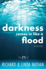Darkness Comes In Like A Flood Cover Image