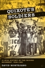 Quixote's Soldiers: A Local History of the Chicano Movement, 1966-1981 (Jack and Doris Smothers Series in Texas History #26) Cover Image