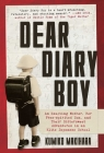 Dear Diary Boy: An Exacting Mother, Her Free-spirited Son, and Their Bittersweet Adventures in an Elite Japanese School Cover Image