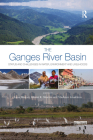 The Ganges River Basin: Status and Challenges in Water, Environment and Livelihoods Cover Image