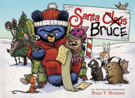 Santa Bruce (A Mother Bruce book) (Mother Bruce Series #4) Cover Image