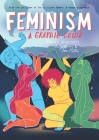 Feminism: A Graphic Guide Cover Image