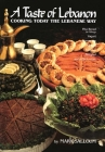 A Taste of Lebanon: Cooking Today the Lebanese Way Cover Image