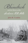 Rhinebeck and the History of the Landsman Kill Mills Cover Image