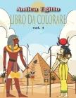 Antica Egitto Libro da Colorare: Alleviare lo stress e divertirsi con antichi faraoni egizi, geroglifici e altro ancora (libro da colorare per adulti Cover Image