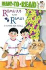 Romulus and Remus: Ready-to-Read Level 2 Cover Image