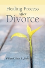 Healing Process After Divorce Cover Image