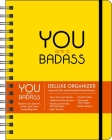You Are a Badass 17-Month 2021-2022 Monthly/Weekly Planner Calendar Cover Image