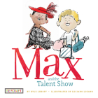 Max and the Talent Show Cover Image