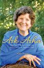 Ask Asha: Heartfelt Answers to Everyday Dilemmas on the Spiritual Path Cover Image