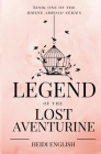 Legend of the Lost Aventurine: Book One of the Birdie Abroad Series Cover Image