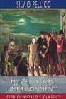 My Ten Years' Imprisonment (Esprios Classics) Cover Image