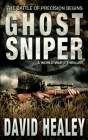 Ghost Sniper: A World War II Thriller Cover Image