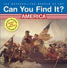 Can You Find It? America: Search and Discover More Than 150 Details in 20 Works of Art Cover Image
