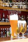 The Bar Manager's Guide To Controlling Costs: How To Eliminate Theft And Waste Cover Image