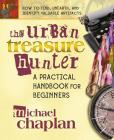 The Urban Treasure Hunter: A Practical Handbook for Beginners Cover Image