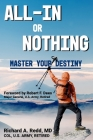 All-In or Nothing * Master Your Destiny: Achieve Excellence in Sport and Life Cover Image