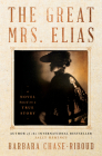The Great Mrs. Elias: A Novel Cover Image