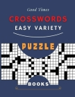 Good Times Crosswords Easy Variety Puzzle Books: All About The States Search-A-Word Puzzles, Brain Games With People With Dementia Brain Strengthening Cover Image
