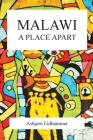 Malawi: A Place Apart Cover Image