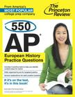 550 AP European History Practice Questions (College Test Preparation) Cover Image