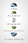 The Planet Remade: How Geoengineering Could Change the World Cover Image