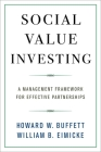 Social Value Investing: A Management Framework for Effective Partnerships Cover Image