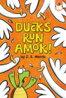 Ducks Run Amok! Cover Image