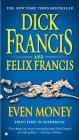 Even Money (A Dick Francis Novel) Cover Image