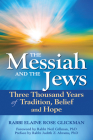 The Messiah and the Jews: Three Thousand Years of Tradition, Belief and Hope Cover Image