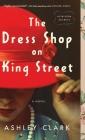 Dress Shop on King Street Cover Image