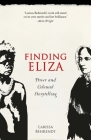 Finding Eliza: Power and Colonial Storytelling Cover Image