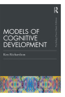 Models Of Cognitive Development (Psychology Press & Routledge Classic Editions) Cover Image