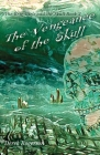The Vengeance of the Skull: The Brig Girls and the Skull Book 2 Cover Image