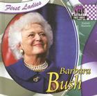 Barbara Bush (First Ladies) Cover Image