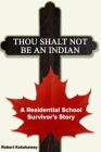 Thou Shalt Not Be An Indian Cover Image