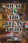 Heat in the Vegas Night Cover Image