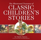 The Illustrated Treasury of Classic Children's Stories Cover Image
