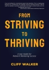 From Striving to Thriving: A new model for Network Marketing Success Cover Image