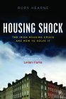 Housing Shock: The Irish Housing Crisis and How to Solve It Cover Image