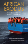 African Exodus: Mass Migration and the Future of Europe Cover Image